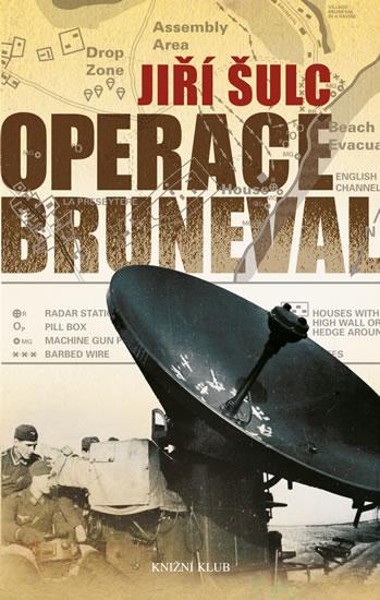 OPERACE BRUNEVAL - 2. VYDÁNÍ