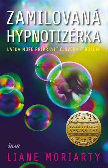 Moriarty Liane - Zamilovaná hypnotizérka
