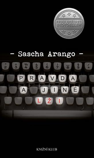 Sascha Arango - Pravda a jiné lži