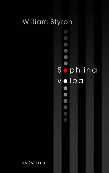 SOPHIINA VOLBA - 3. VYDÁNÍ