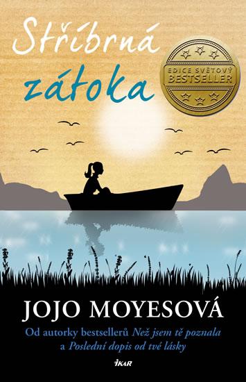 Jojo Moyesová - Stříbrná zátoka