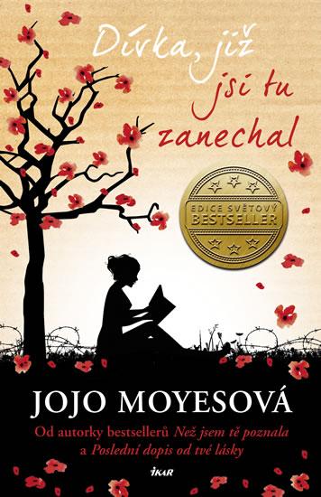 Moyesová Jojo - Dívka, již jsi tu zanechal