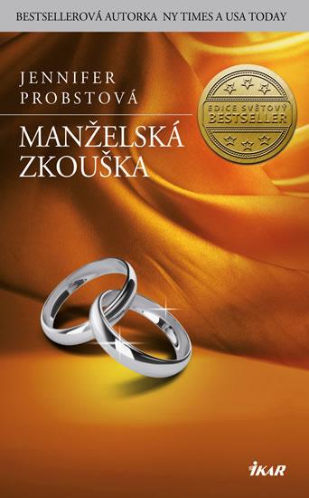 Jennifer Probstová - Manželská zkouška