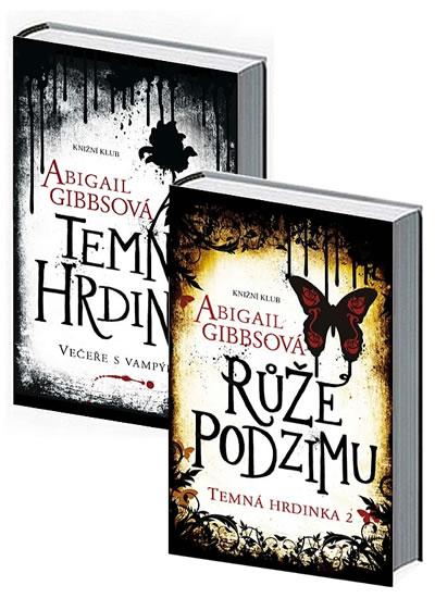 Komplet Temná hrdinka 2: Růže podzimu + Temná hrdinka: Večeře s vampýrem