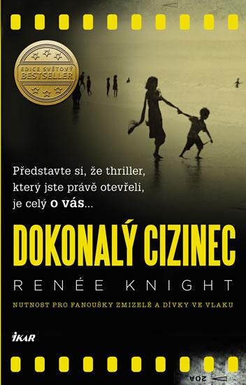 Renée Knight - Dokonalý cizinec
