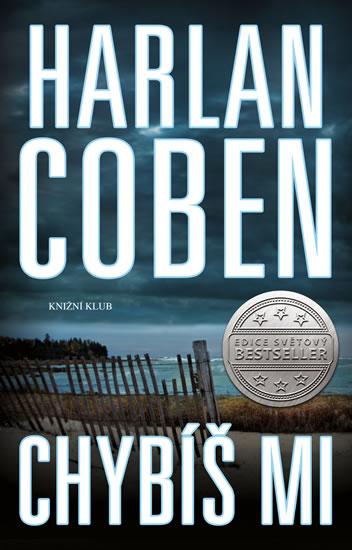 Harlan Coben - Chybíš mi