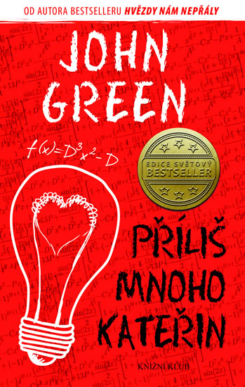 Green John - Příliš mnoho Kateřin