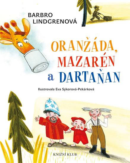 ORANŽÁDA,MAZARÉN A DARTAŇAN