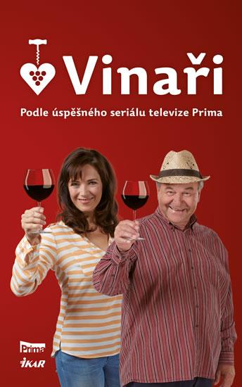 Vinaři I - Podle úspěšného seriálu televize Prima