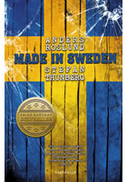 Detail titulu Made in Sweden - Příběh nejvynalézavějšího a zároveň nejbezohlednějšího gangu, jaký kdy Švédsko zažilo. ..