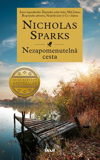 Nicholas Sparks - Nezapomenutelná cesta