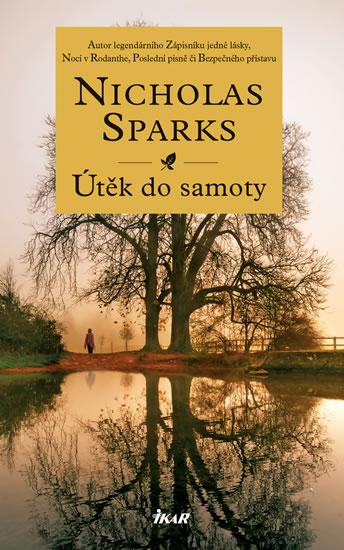 Útěk do samoty - Sparks Nicholas