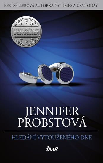 Probstová Jennifer - Hledání vytouženého dne