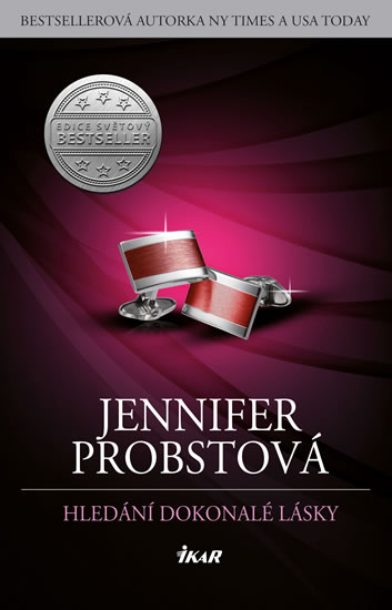 Probstová Jennifer - Hledání dokonalé lásky
