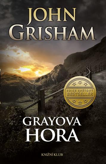 John Grisham - Grayova hora