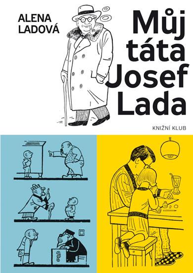 MŮJ TÁTA JOSEF LADA