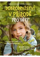 Detail titulu Dobrodružství v přírodě pro děti - Inspirace pro rodiče, Skvělé nápady pro děti