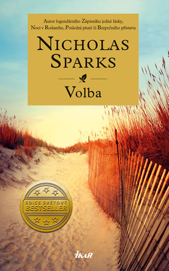 Nicholas Sparks - Volba