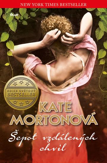 Mortonová Kate - Šepot vzdálených chvil