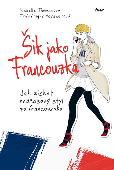 ŠIK JAKO FRANCOUZKA