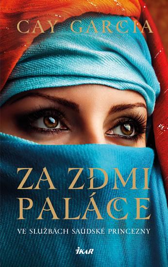Za zdmi paláce - Ve službách saúdské princezny