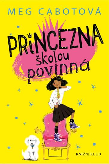 Princezna školou povinná