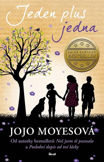 Jojo Moyesová - Jeden plus jedna