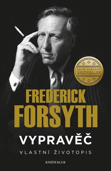 Frederick Forsyth - Vypravěč: Vlastní životopis
