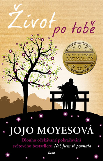 Jojo Moyesová - Život po tobě