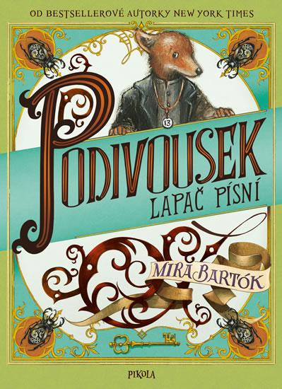 Podivousek - Lapač písní