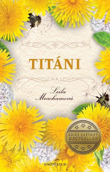 Meachamová Leila - Titáni