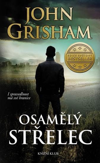 Grisham John - Osamělý střelec