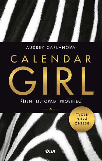 CALENDAR GIRL 4: ŘÍJEN, LISTOPAD, PROSIN
