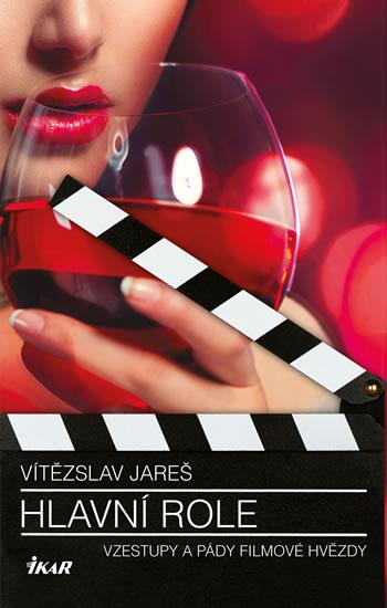 Hlavní role - Jareš Vítězslav