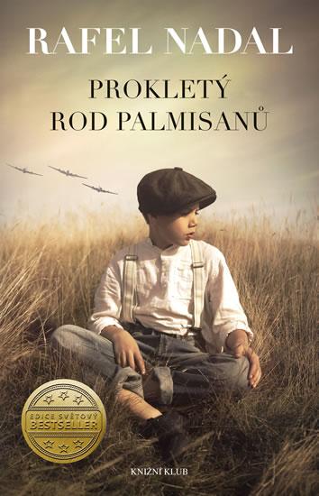 Nadal Rafel - Prokletý rod Palmisanů