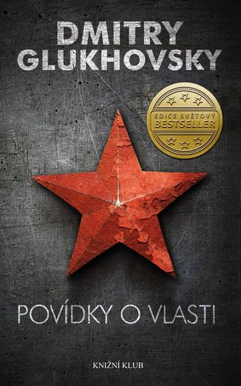 Glukhovsky Dmitry - Povídky o vlasti