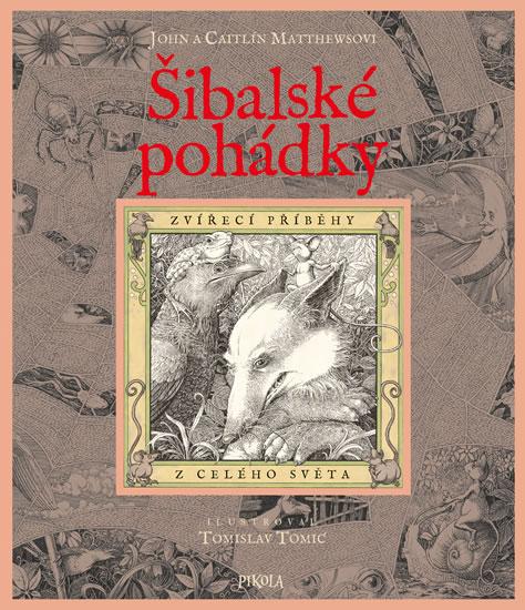 Šibalské pohádky - Zvířecí příběhy z celého světa