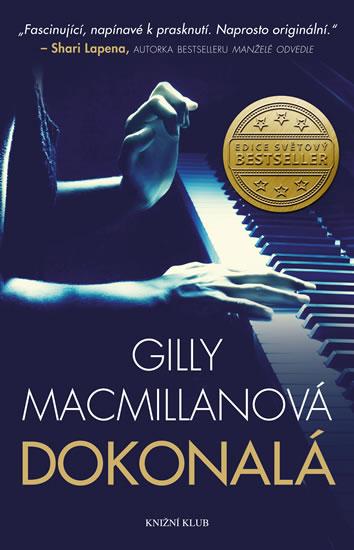 Gilly Macmillanová - Dokonalá