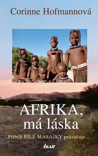 Afrika, má láska - Hofmannová Corinne