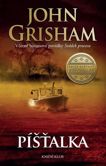 Grisham John - Píšťalka