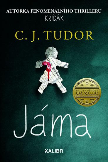 C. J. Tudor - Jáma