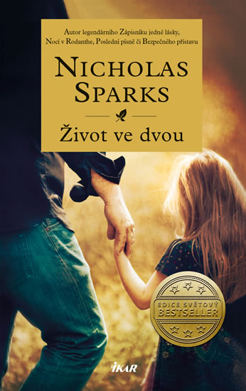 Nicholas Sparks - Život ve dvou