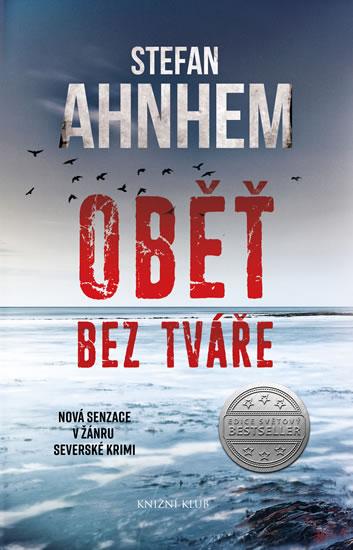 Stefan Ahnhem - Oběť bez tváře