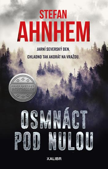 Stefan Ahnhem - Osmnáct pod nulou