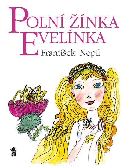 Polní žínka Evelínka