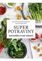 Detail titulu Superpotraviny: Kuchařka plná zdraví