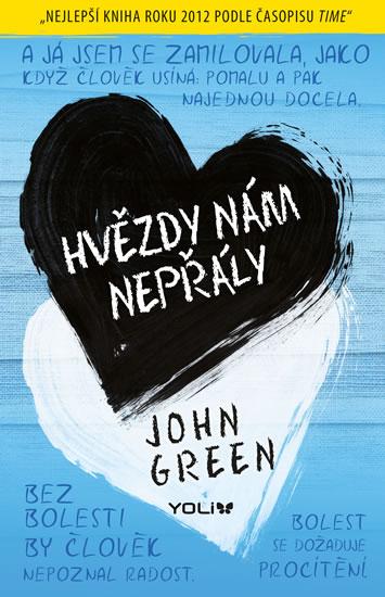 John Green - Hvězdy nám nepřály