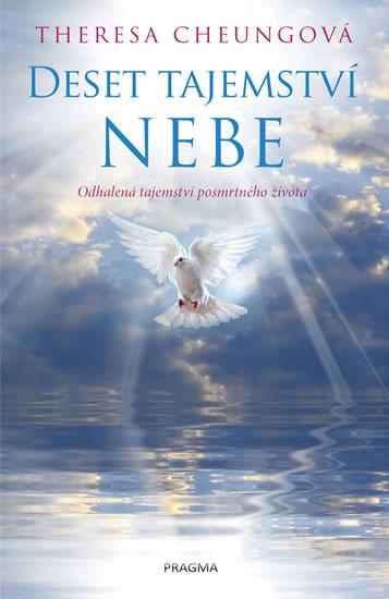 Deset tajemství nebe - Odhalení o posmrtném životě