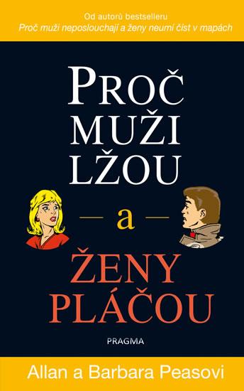 PROČ MUŽI LŽOU A ŽENY PLÁČOU - 2. VYDÁNÍ