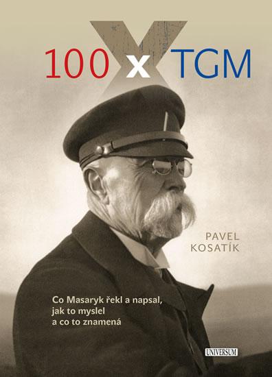 100 x TGM - Kosatík Pavel